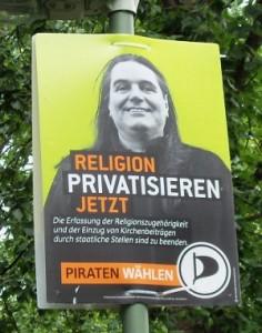 Religionen Privatisieren - Wahlplakat der Piraten